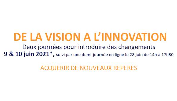 De la vision à l'innovation